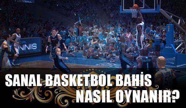 https://sanalbahisler.net/wp-content/uploads/2017/12/sanal-basketbol-bahis-nasil-oynanir.jpg